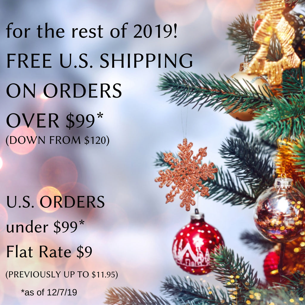 FREE SHIPPING on US orders over $99! (AND shipping dates for Christmas)