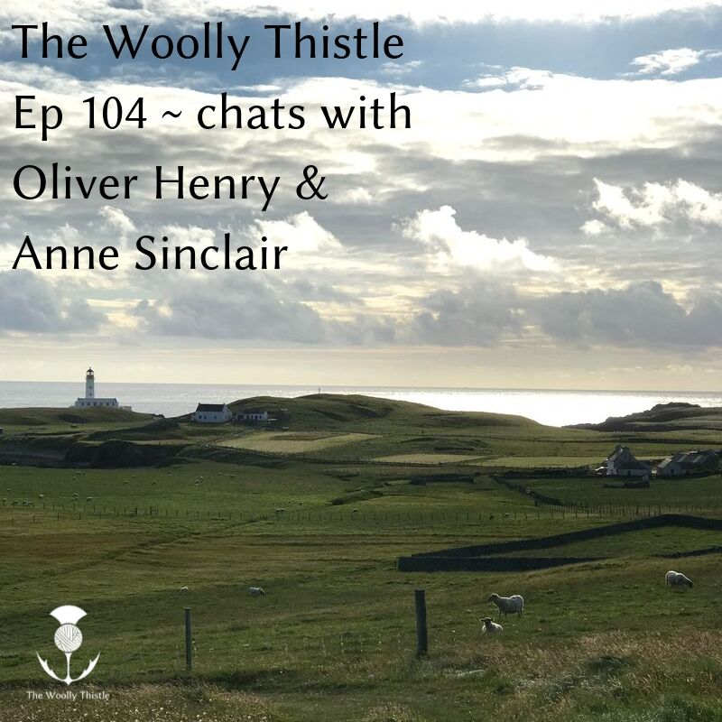 TWT Audio Podcast Ep 104 - chats with Oliver Henry and Anne Sinclair