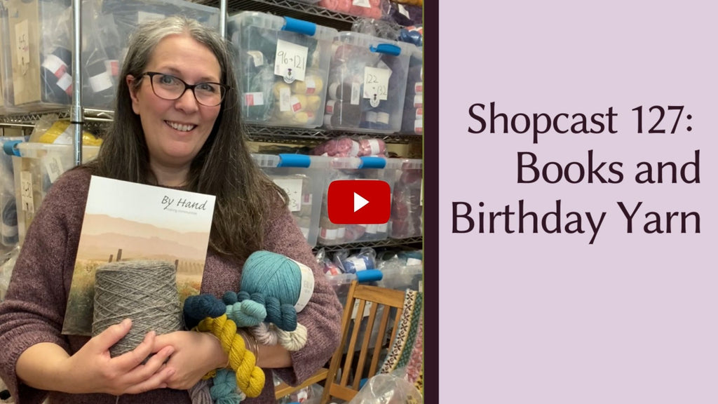ShopCast 127: Blacker's Birthday Yarn