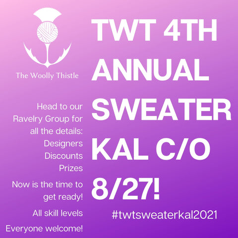 TWT 4th Sweater KAL Cast on date August 27th! The Woolly Thistle
