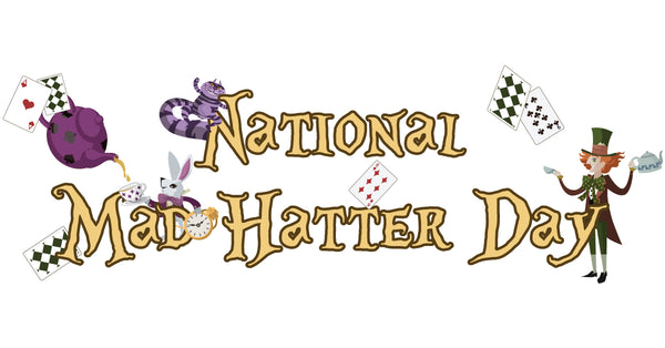 National Mad Hatter Day