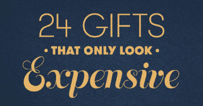 24 gifts that only look expensive