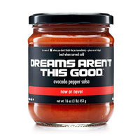 Dreams Aren't This Good Salsa (Assorted Flavors) - Now or Never-Avocado Pepper  - Harney & Sons Fine Teas