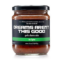 Dreams Aren't This Good Salsa - The Fighter-Garlic Cilantro  - Harney & Sons Fine Teas