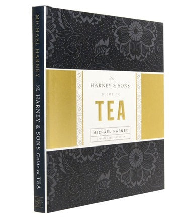 The Harney & Sons Guide to Tea -– Michael Harney Signed Copy - The Harney & Sons Guide to Tea -– Michael Harney Signed Copy  - Harney & Sons Fine Teas