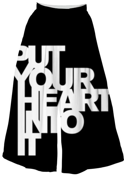 PUT YOUR HEART INTO IT