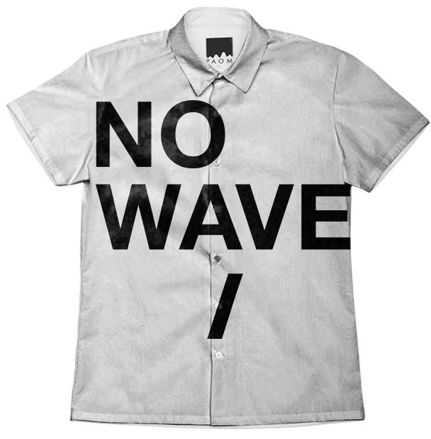 NO WAVE WORK