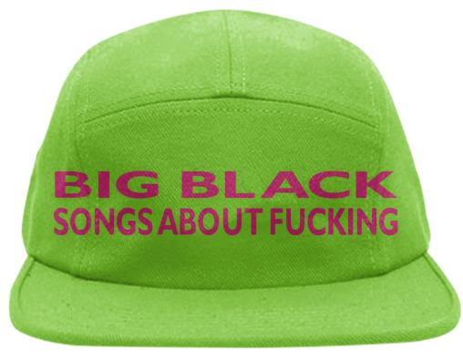 Big Black Songs About Fucking