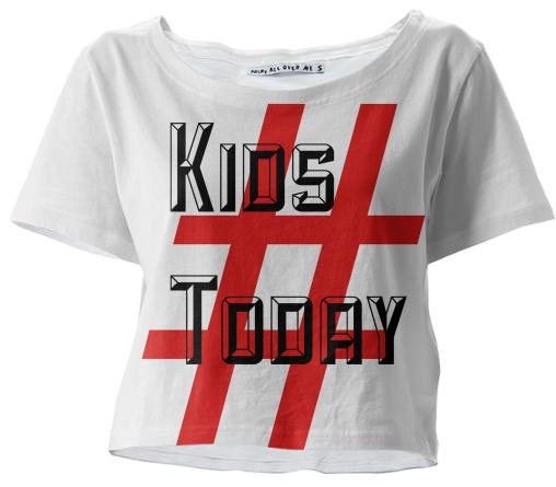 Kids Today Crop Top by TapWater Tees