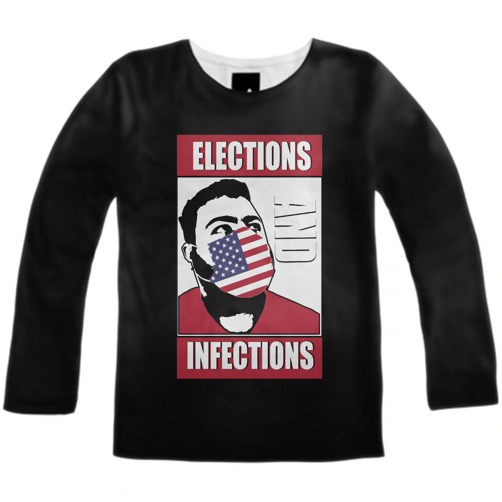 Elections and Infections Longsleeve