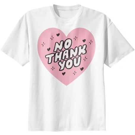 No Thank You Unisex Tee