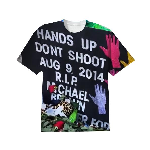 MICHAEL BROWN Hands Up Don t Shoot Tee