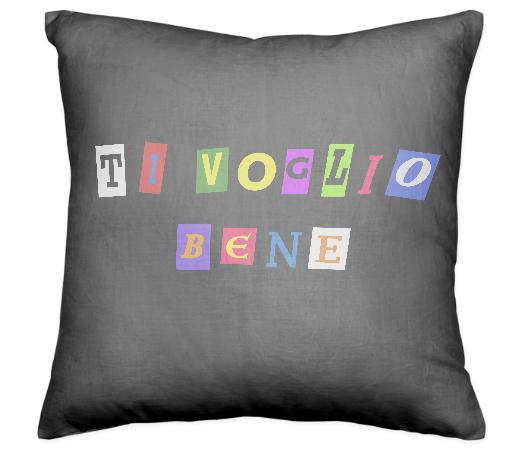 TI VOGLIO BENE PILLOW BY DAVID MITHRA