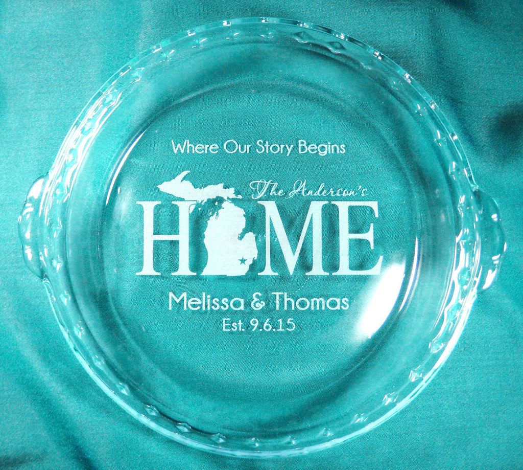 Home State Personalized Pie Plate Wedding Pan & Personalized Glass Pie Plate Pan Made with Love in (your name) Kitche