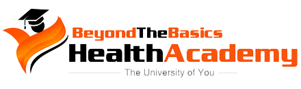 Beyond The Basics Health Academy