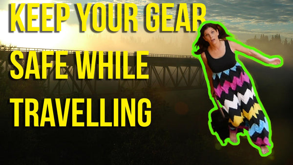 10 Ways to Protect Your Gear When You Travel - #5 IS SHOCKING, but there's a solution!