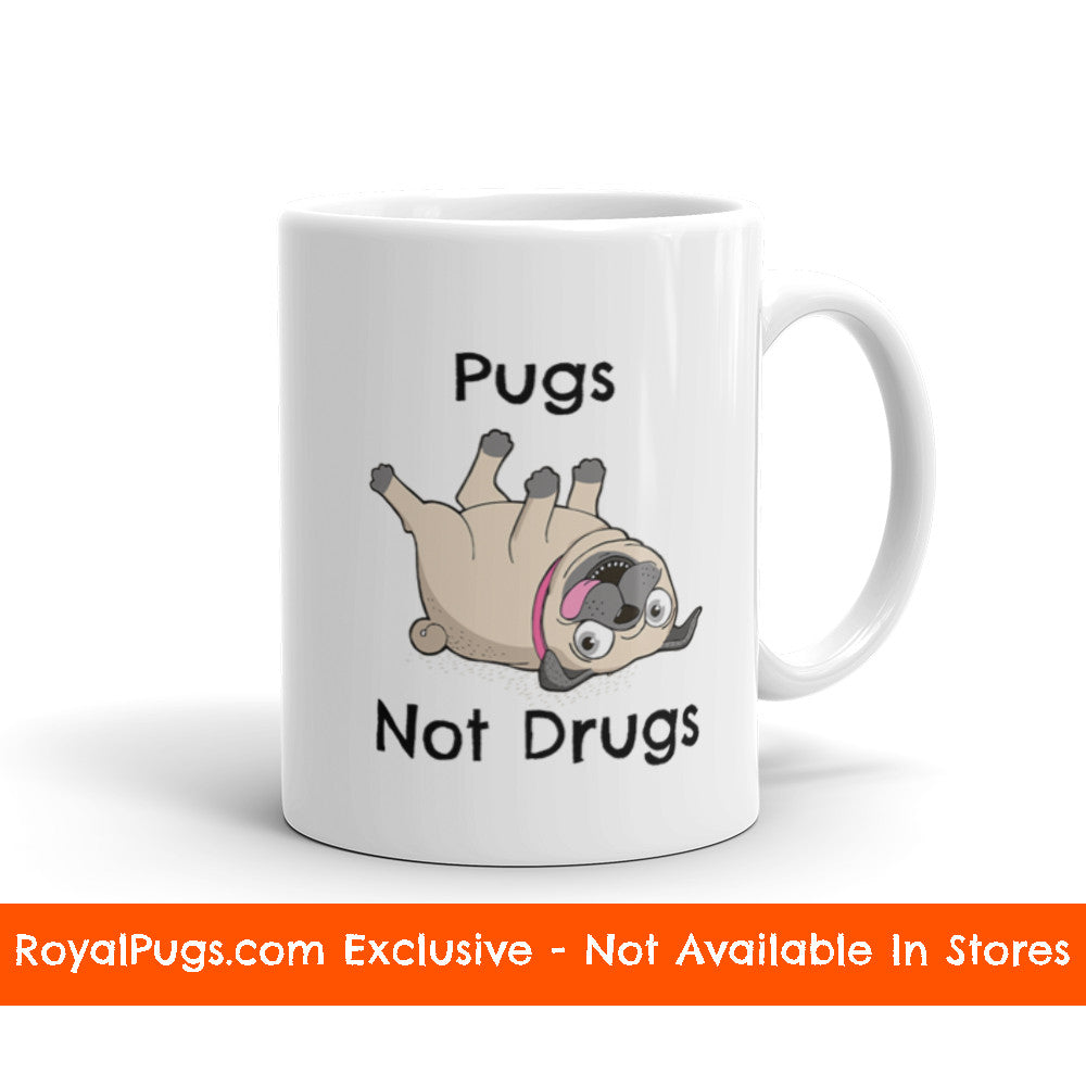 Pugs Not Drugs Pug Mug