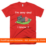 I'm Sexy and I Know It Pug Men's T-Shirt