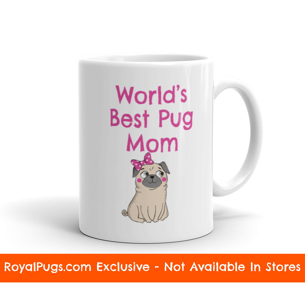 World's Best Pug Mom Pug Mug