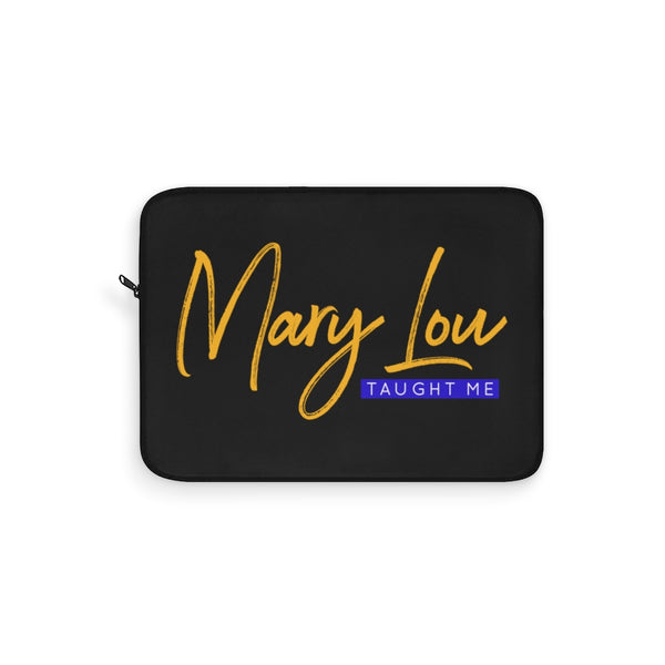 Mary Lou Taught Me Laptop Sleeve