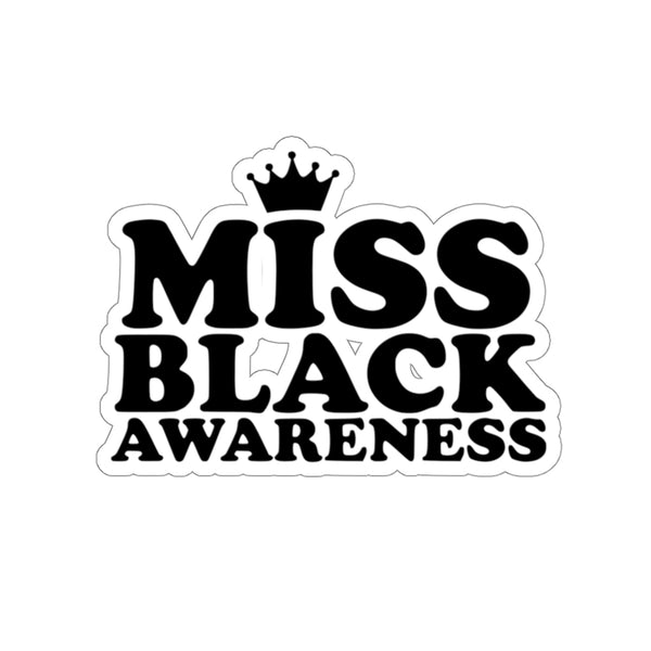 Miss Black Awareness Sticker