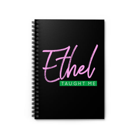Ethel Taught Me Notebook