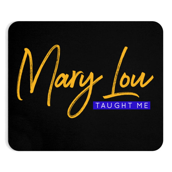 Mary Lou Taught Me Mousepad