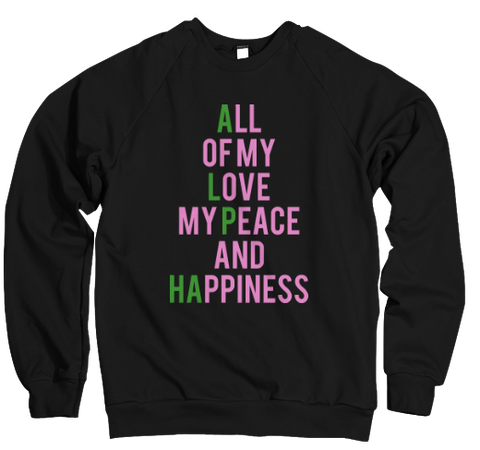 All Of My Love...(Pretty Girl Edition) Sweatshirt