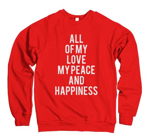 All Of My Love...(Diva Edition) Sweatshirt