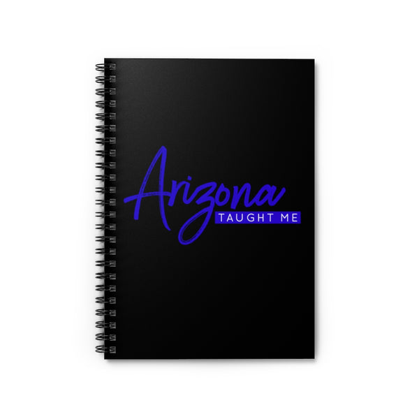 Arizona Taught Me Notebook