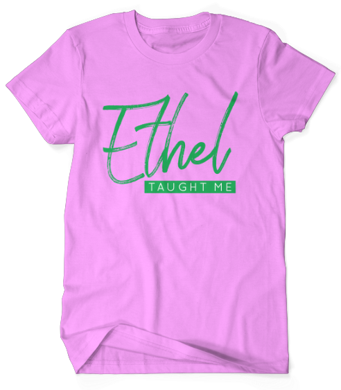 Ethel Taught Me - Pink