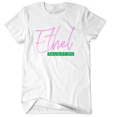 Ethel Taught Me - White