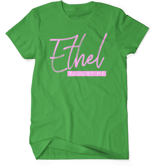 Ethel Taught Me - Green