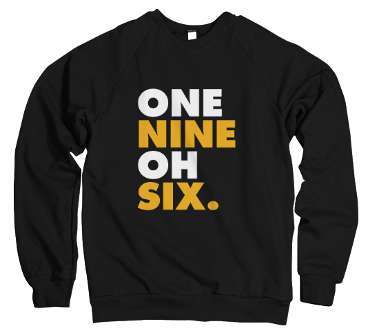 One Nine Oh Six Sweatshirt