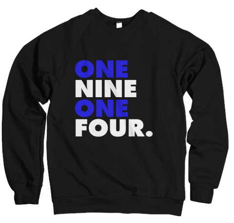 One Nine One Four Sweatshirt
