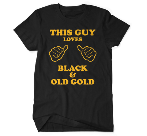 This Guy Loves Black & Old Gold