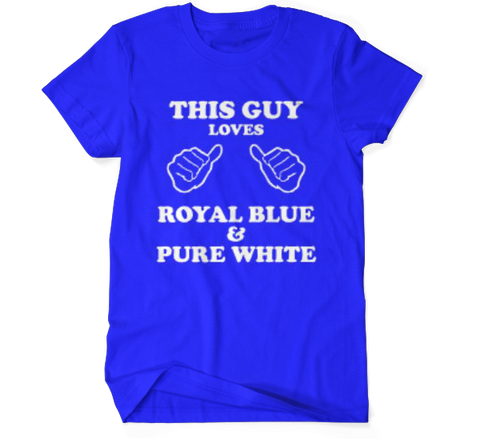 This Guy Loves Royal Blue & Pure White