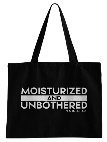 Moisturized & Unbothered Tote