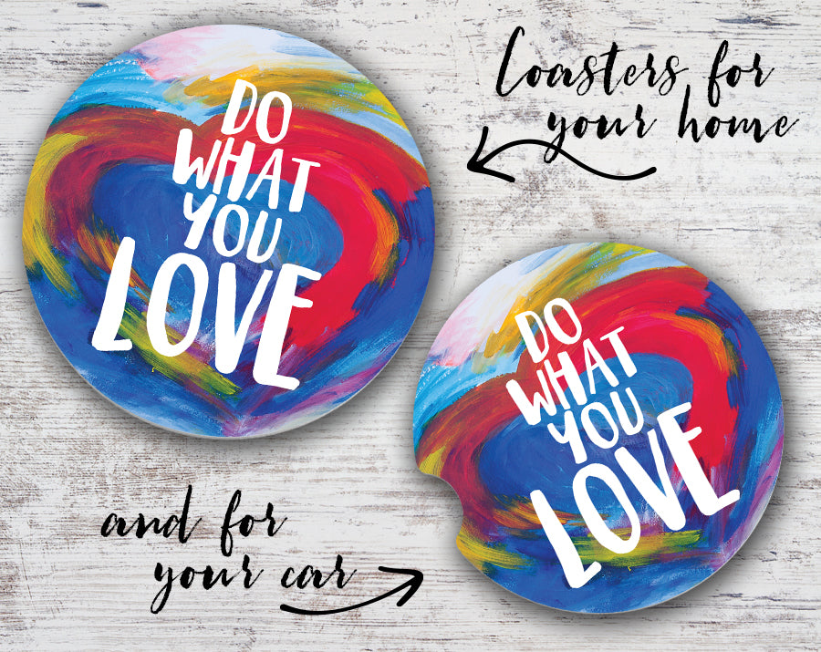 Quotable Life - Do What You Love Coaster