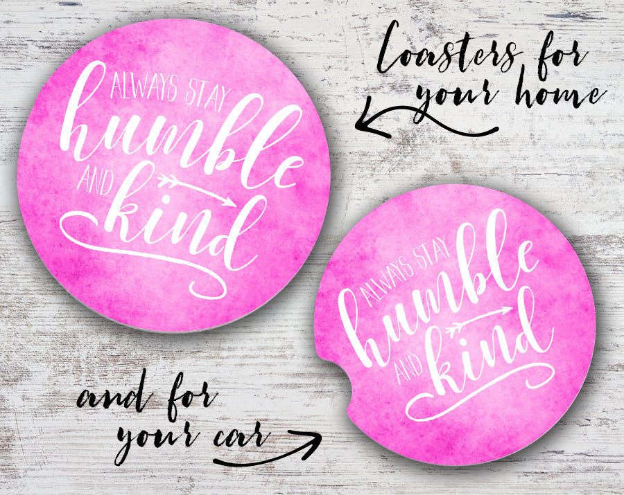Quotable Life - Humble and Kind Coaster