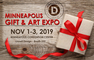 Minneapolis Gift & Art Expo - Find Linnell Design at Booth 232