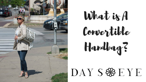 What is a convertible handbag