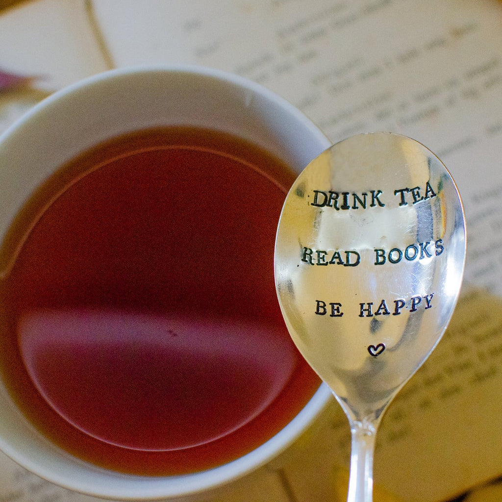 """Drink Tea. Read Books. Be Happy."""