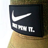 """JUST PEW IT"" PVC Morale Patch - Battle Patches"