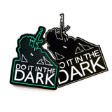 DO IT IN THE DARK - Battle Patches
