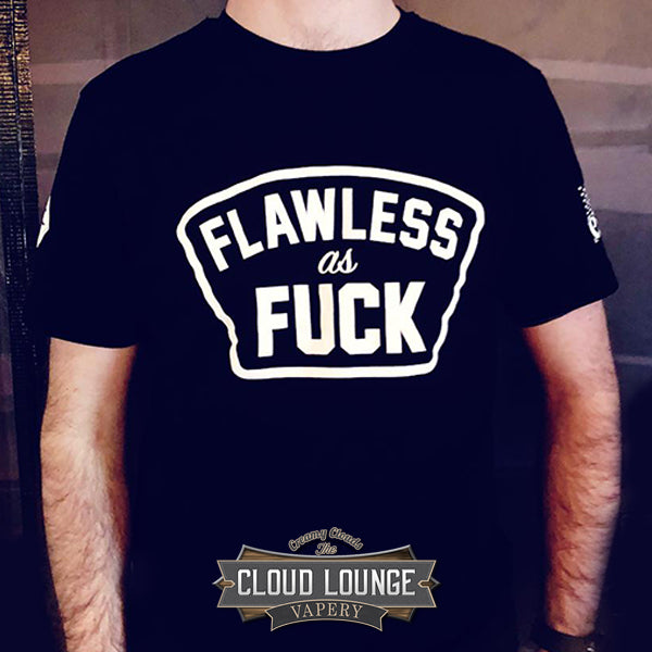 Flawless as Fuck Tshirt