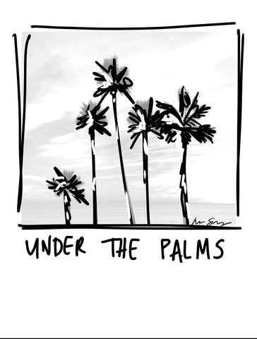 UNDER THE CALI PALMS