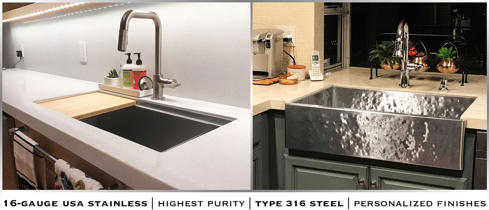 Undermount 16 gauge stainless steel kitchen sinks. Select from hammered and textured type 316 steel finishes in farmhouse or standard under mount installation.