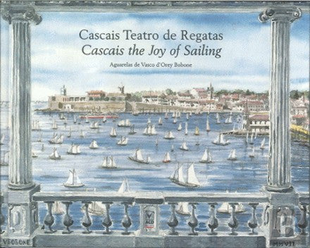 Cascais  Teatro de regatas / cascais: the joy of sailing
