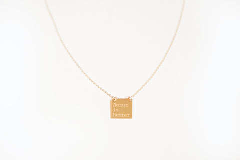 Jesus Is Better necklace from Able (gold)